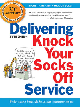 Delivering Knock Your Socks Off Service, 5th Edition