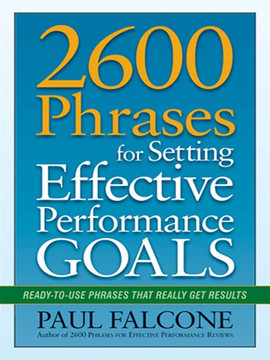 2600 Phrases for Setting Effective Performance Goals