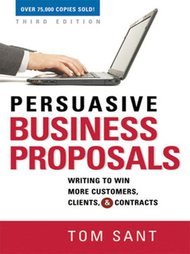 Persuasive Business Proposals, 3rd Edition