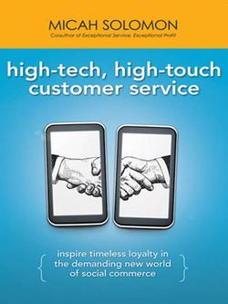 High-Tech, High-Touch Customer Service