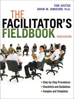 The Facilitator's Fieldbook, 3rd Edition