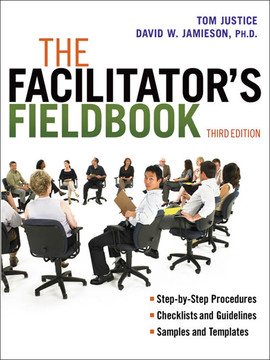 The Facilitator's Fieldbook, 3rd Edition