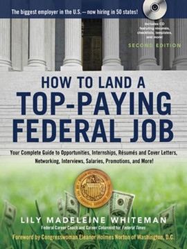 How to Land a Top-Paying Federal Job, 2nd Edition
