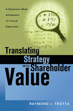 Translating Strategy into Shareholder Value