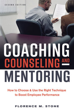 Coaching, Counseling & Mentoring, 2nd Edition