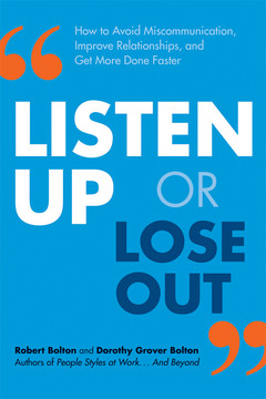 Listen Up or Lose Out