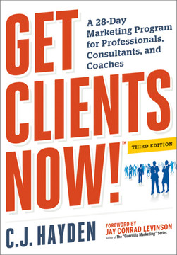 Get Clients Now! (TM), 3rd Edition