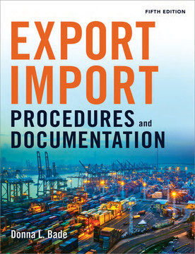 Export/Import Procedures and Documentation, 5th Edition
