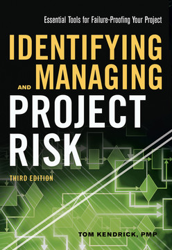 Identifying and Managing Project Risk, 3rd Edition