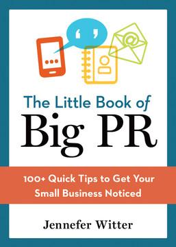 The Little Book of Big PR