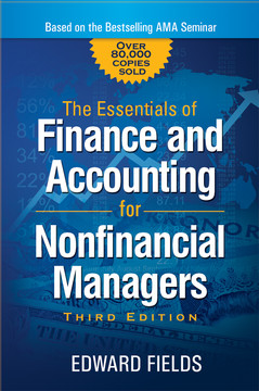 The Essentials of Finance and Accounting for Nonfinancial Managers, 3rd Edition