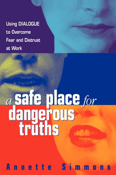 A Safe Place for Dangerous Truths