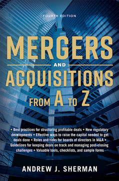 Mergers and Acquisitions from A to Z, 4th Edition