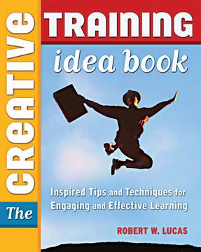 The Creative Training Idea Book