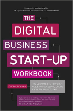 The Digital Business Start-Up Workbook: The Ultimate Step-by-Step Guide to Succeeding Online from Start-up to Exit