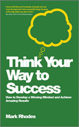 Cover of Think Your Way to Success: How to Develop a Winning Mindset and Achieve Amazing Results