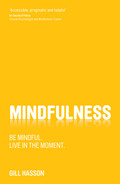 Cover of Mindfulness: Be mindful. Live in the moment.