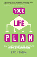 Cover of Your Life Plan: How to set yourself on the right path and take charge of your life