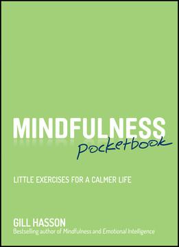 Mindfulness Pocketbook: Little Exercises for a Calmer Life
