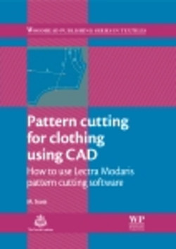 Pattern Cutting for Clothing Using CAD