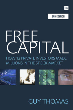 Free Capital, 2nd edition: How 12 private investors made millions in the stock market