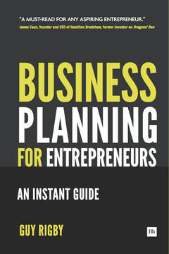 Business Planning For Entrepreneurs: An Instant Guide