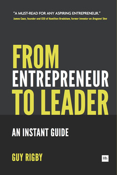 From Entrepreneur to Leader: An Instant Guide