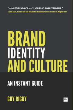 Brand Identity And Culture: An Instant Guide for Entrepreneurs