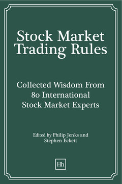 Stock Market Trading Rules: Collected Wisdom From 80 International Stock Market Experts