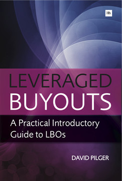 Leveraged Buyouts: A Practical Introductory Guide to LBOs