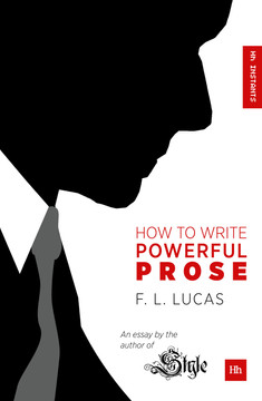 How to Write Powerful Prose