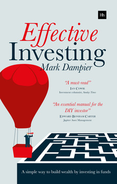 Effective Investing: A simple way to build wealth by investing in funds