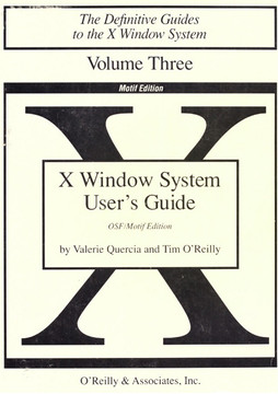 X Window System User's Guide, Vol 3 (The Definitive Guides to the X Window System)