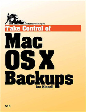 Take Control of Mac OS X Backups