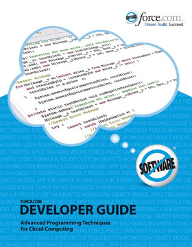 The Developer's Guide to the Force.com Platform