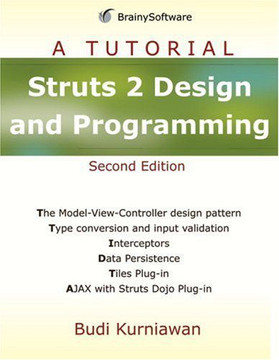 Struts 2 Design and Programming: A Tutorial