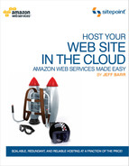 Cover image for Host Your Web Site In The Cloud: Amazon Web Services Made Easy