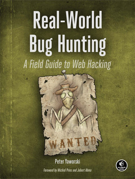 Real-World Bug Hunting [Book]