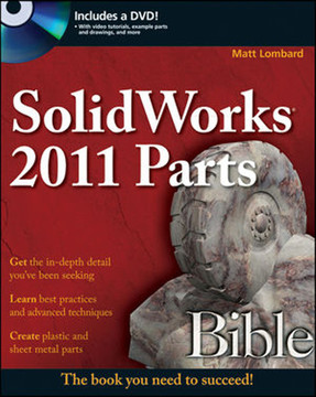 SolidWorks® 2011 Parts Bible