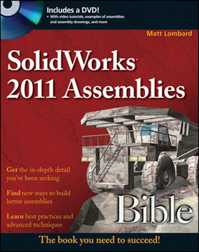 SolidWorks® 2011 Assemblies Bible