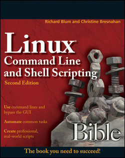 Linux® Command Line and Shell Scripting Bible, Second Edition