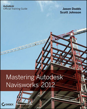 Mastering Autodesk® Navisworks® 2012