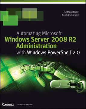 Automating Microsoft® Windows Server® 2008 R2 with Windows PowerShell® 2.0