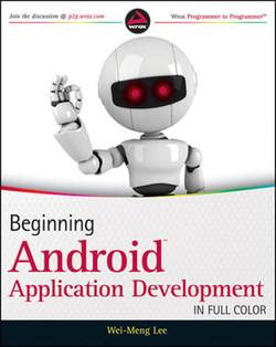 Beginning Android™ Application Development