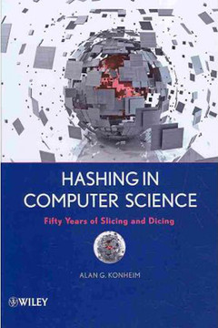 Hashing in Computer Science: Fifty Years of Slicing and Dicing
