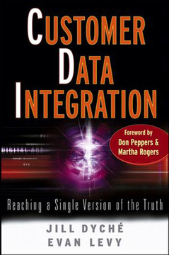 Customer Data Integration: Reaching a Single Version of the Truth