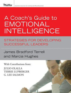 A Coach's Guide to Emotional Intelligence: Strategies for Developing Successful Leaders