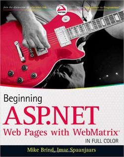 Beginning ASP.NET Web Pages with WebMatrix®