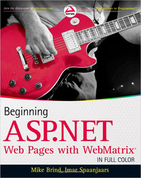 Beginning ASP.NET Web Pages with WebMatrix®