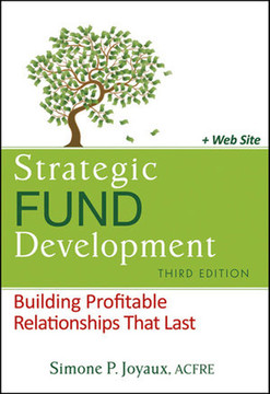 Strategic Fund Development: Building Profitable Relationships That Last, Third Edition